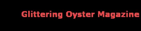Glittering Oyster Magazine